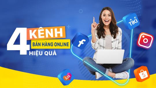4 kênh bán hàng online hiệu quả nhất hiện nay